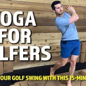 Improve Your Golf Swing With This 15-Min Workout | Yoga For Golfers