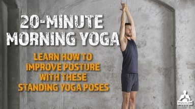 20 Minute Morning Yoga | Learn How to Improve Posture With These Standing Yoga Poses!