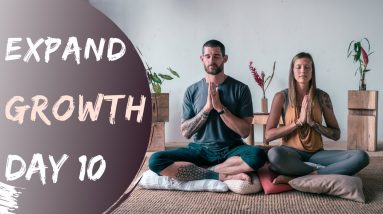 Growth - Guided Meditation | Day 10 EXPAND Breathe and Flow Meditation Program