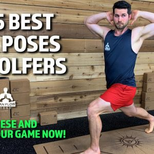 THE 5 BEST YOGA POSES FOR GOLFERS | YOGA FOR GOLF