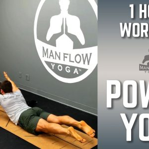 1 Hour Power Yoga Workout | Intense Yoga for Strength Endurance and Mobility