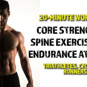 20-min Workout | Core Strength & Spine Exercises for Triathletes, Runners & Cyclists