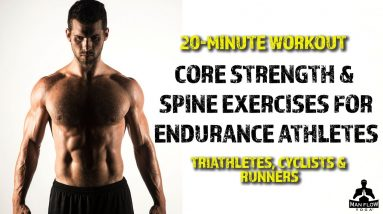 20-min Workout   Core Strength & Spine Exercises for Triathletes, Runners & Cyclists
