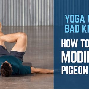 Yoga With Bad Knees | How to do a Modified Pigeon Pose | #yogaformen
