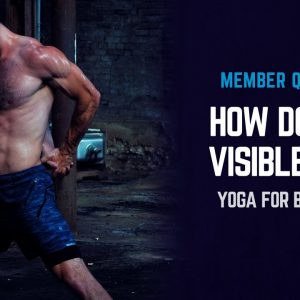 How to Get Visible Abs and Lose Belly Fat with Man Flow Yoga | Yoga for Weight Loss | #yogaformen