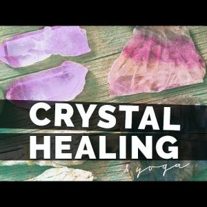 Crystal Healing & Yoga (40-min) | How to Integrate Crystals into your Yoga Practice