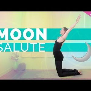 🌜✨Lunar Yoga: Moon Salute Yoga Sequence Different Variations (40-min) All Levels