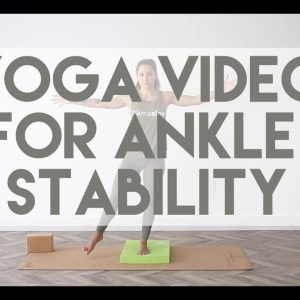 15 Minute Yoga Practice for Ankle Stability