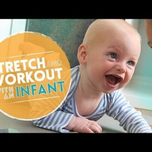 Mommy and Me Yoga: Workout and Stretch with an Infant (20-min) Exercise Routine with Baby