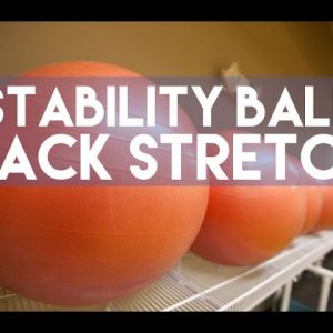 Back Stretching with Stability Ball