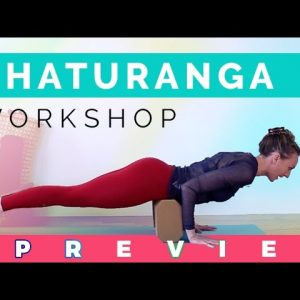 Chaturanga Dandasana For Beginners Workshop Preview | Uplifted Exclusive