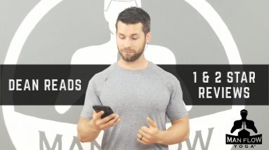 Dean Reads The Worst Man Flow Yoga Reviews (1 and 2 Stars)