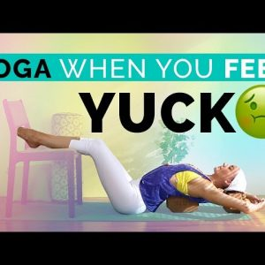 Easy Yoga for Sickness, Fatigued, Tired or Exhausted (25-min)