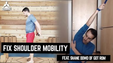 SHOULDER STRETCHES TO FIX SHOULDER MOBILITY: (Yoga & Band Distraction) | Featuring Shane Dowd