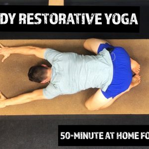 Restorative Yoga | Total Body Routine | Amazing 50 min At Home Follow Along