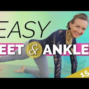 Easy Yoga for Your Feet and Ankles (15-min) Simple Light Stretching For Runners