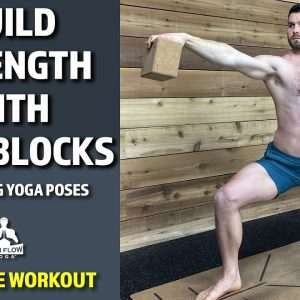 How to Build Strength With Yoga Blocks In Standing Yoga Poses | 10 Minute Workout