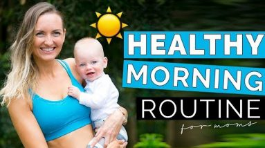Healthy Morning Routine with a Baby | Morning Habits For New Moms | Yoga, Workout, and Food Tips