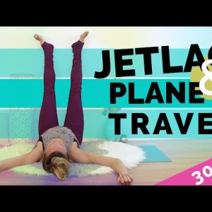 Yoga for Jet Lag: Plane Travel Prep & Recovery (30-min) | Perfect for Holiday Stress and Travel