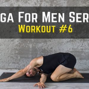 Yoga for Men Series | Workout #6 | Learn Passive Stretching | 10 Flexibility Exercises