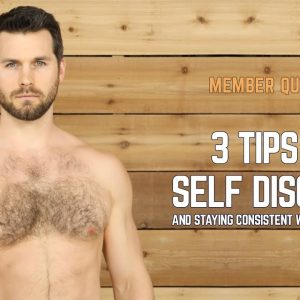3 Tips for Self Discipline and Staying Consistent With Your Workouts | And Avoid This! | #yogaformen