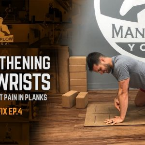 Strengthening Your Wrists and Avoiding Wrist Pain in Planks - The Yoga Fix 4