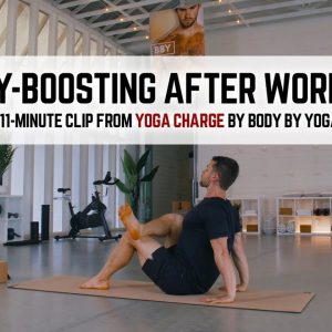 Energy-Boosting After Work Yoga | 11-Minute Clip from Yoga Charge by Body By Yoga