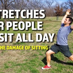 5 Stretches for People Who Sit All Day | Combat the Damage of Sitting 2021