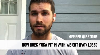 HOW DOES YOGA FIT IN WITH WEIGHT (Fat) LOSS? | Weekly Questions From MFY Members | #yogaformen