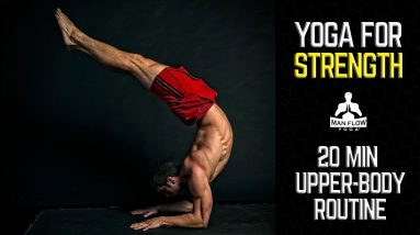 Yoga for Strength   Difficult 20 min Upper Body Routine   Chest, Back, &  Shoulders   #yogaformen
