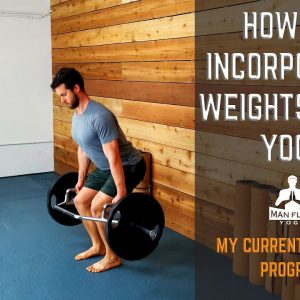 How to Incorporate Weights With Yoga | My Current Workout Program | #yogaformen