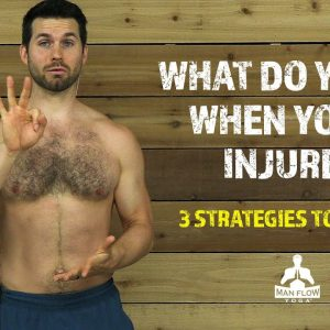 What do you do when you're injured | 3 Strategies to Employ | #yogaformen