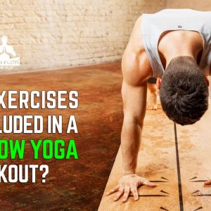 What exercises are included in Man Flow Yoga workouts?