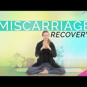 Yoga for Miscarriage Recovery | Healing Meditation and Visualization